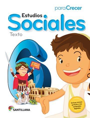 9781618753168: Para Crecer Estudios Sociales 6 Texto Santillana 2015-2016 Isbn : 9781618753168