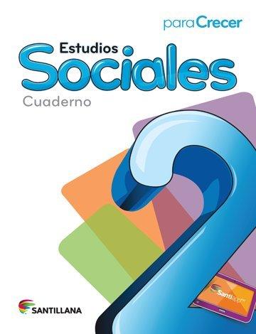 9781618753182: Para Crecer Estudios Sociales 2 Cuaderno 2015-2016 Santillana Isbn: 9781618753182