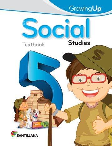 9781618754370: Growing up Social Studies 5 Text 2015-2016 Santillana Isbn: 9781618754370