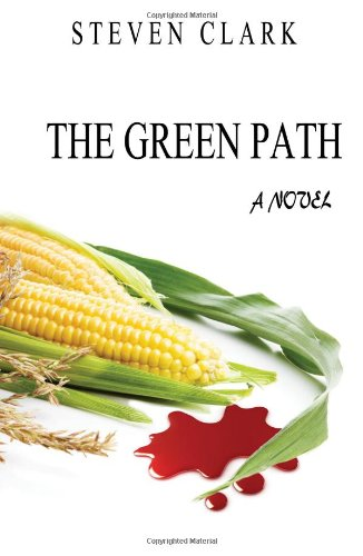 9781618760098: The Green Path