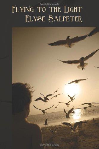 Flying to the Light: Elyse Salpeter