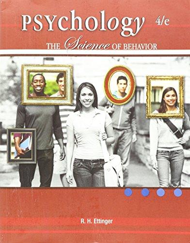 Psychology: The Science of Behavior: R.H. Ettinger