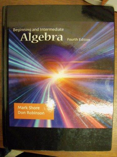 9781618822444: Beginning and Intermediate Algebra