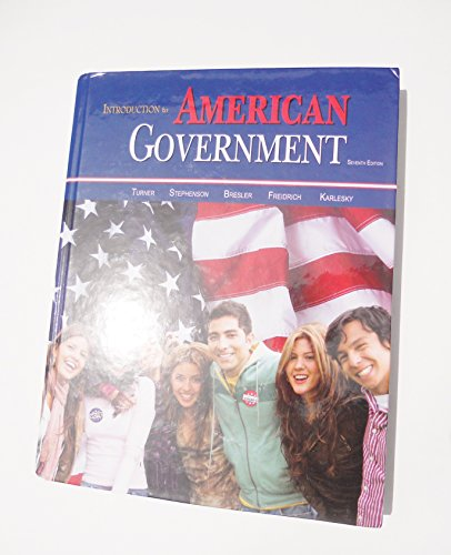Introduction to American Government 7th Edition: Charles C. Turner,D.