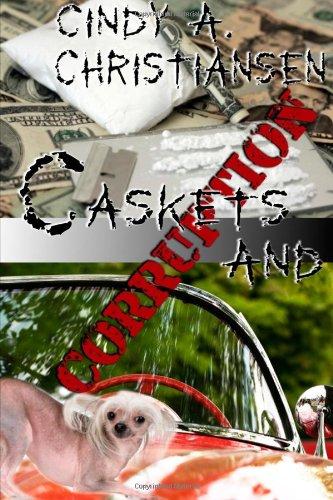 9781618850799: Caskets and Corruption