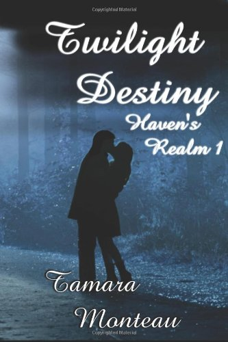 9781618850805: Twilight Destiny (Haven's Realm 1)