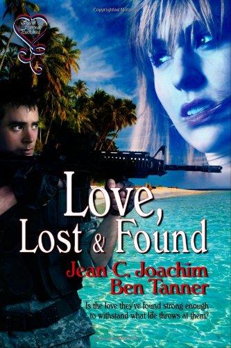 Love, Lost and Found: Tanner, Ben, Joachim, Jean C.