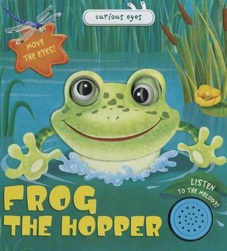 9781618891044: Frog the Hopper (Curious Eyes)