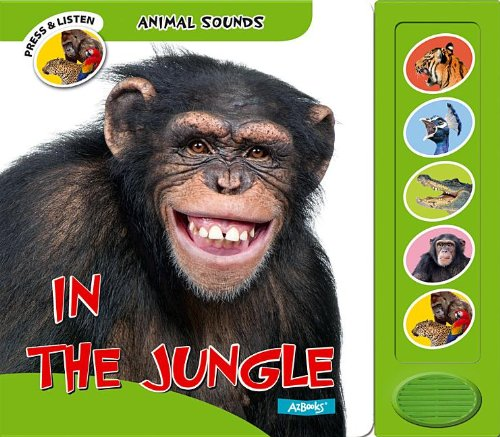 9781618891259: In the Jungle (Animal Sounds)