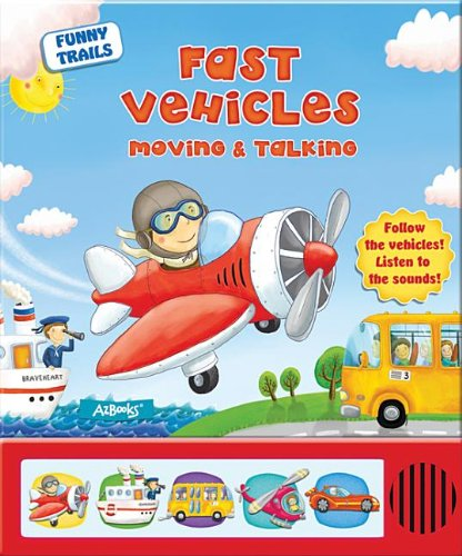9781618891778: Fast Vehicles Moving & Talking (Funny Trails)