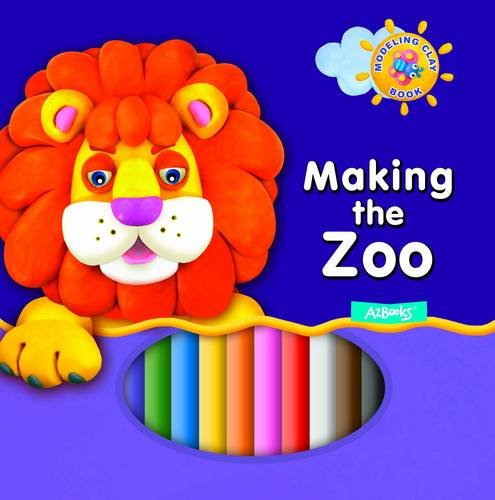 9781618891969: Making the Zoo