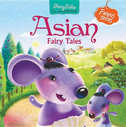 9781618892904: Asian Fairy Tales (Fairy Tales from Around the World)