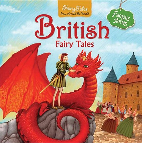 British Fairy Tales (Fairy Tales from Around the World): Jennifer Afron