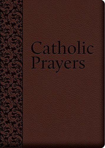 9781618900647: Catholic Prayers: Compiled from Traditional Sources