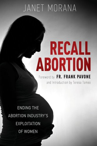 9781618901279: Recall Abortion: Ending the Abortion Industry's Exploitation of Women