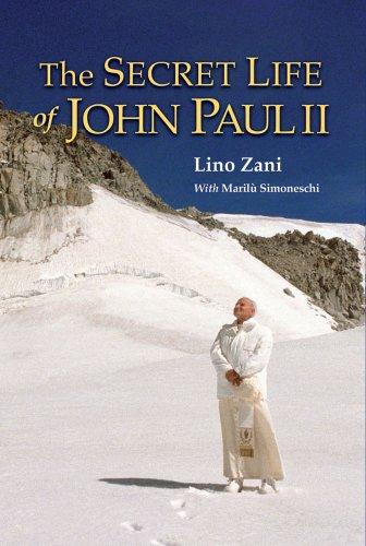 The Secret Life of John Paul II: Zani, Lino; Simoneschi,