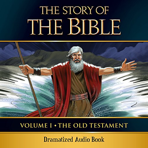 9781618906656: The Story of the Bible Audio Drama: Volume I - The Old Testament
