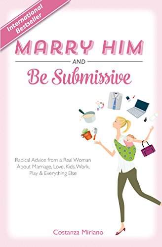 9781618906908: Marry Him and Be Submissive