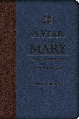 9781618906960: A Year with Mary: Daily Meditations on the Mother of God