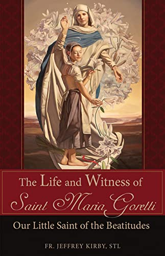 The Life and Witness of Saint Maria: Jeffrey Kirby
