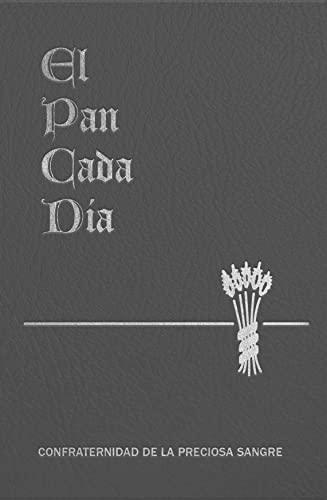 El Pan de Cada Dia (Spanish Edition): Paone S.J., Anthony