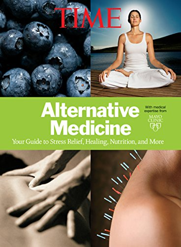 9781618930170: TIME Alternative Medicine: Your Guide to Stress Relief, Healing, Nutrition, and More