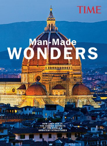 TIME Man-Made Wonders: How They Did It: The Design Secrets of The Worlds Greatest Structures