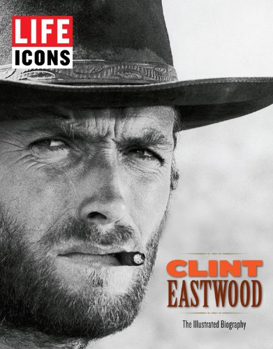 9781618930347: Life Icons: Clint Eastwood: The Illustrated Biography