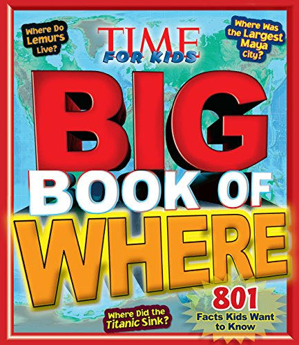 9781618930422: Big Book of WHERE (A TIME for Kids Book) (TIME for Kids Big Books)