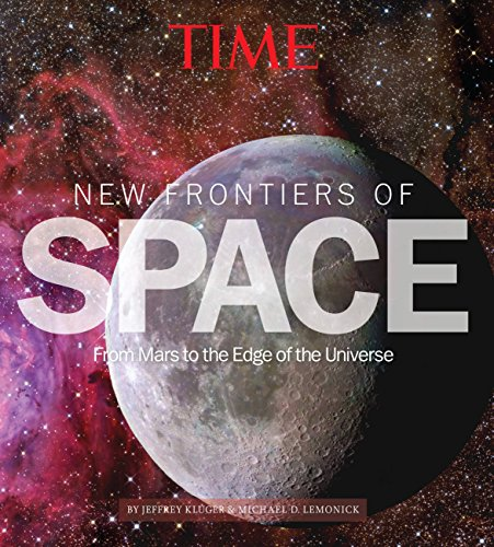 TIME New Frontiers of Space: From Mars: Editors of Time