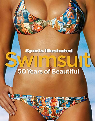 9781618930811: Sports Illustrated Swimsuit: 50 Years of Beautiful