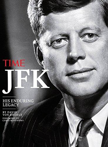 9781618930859: Time JFK: His Enduring Legacy