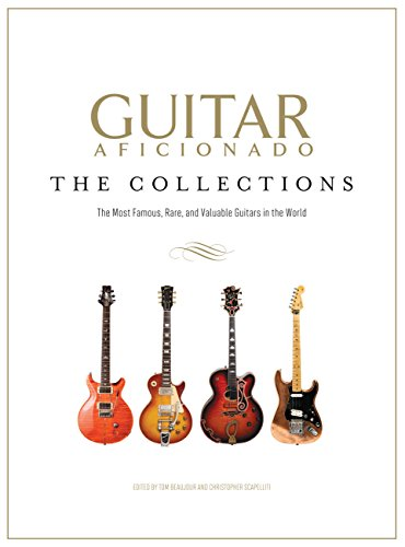 9781618930958: Guitar Aficionado: The Collections: The Most Famous, Rare, and Valuable Guitars in the World