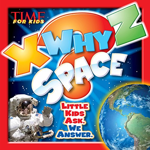 9781618931269: X-WHY-Z Space (Little Kids Ask. We Answer.) (Time for Kids X-Why-Z)