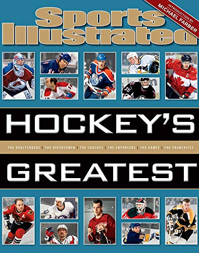 Sports Illustrated Hockey's Greatest (Hardcover): The Editors of Sports Illustrated