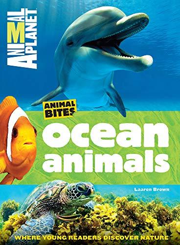 Animal Planet Ocean Animals (Animal Bites Series): Animal Planet; Laaren Brown