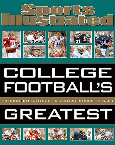 Sports Illustrated College Football's Greatest (Hardcover): Sports Illustrated