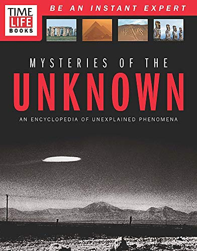 9781618933522: Time-Life Mysteries of the Unknown: Inside the World of the Strange and Unexplained