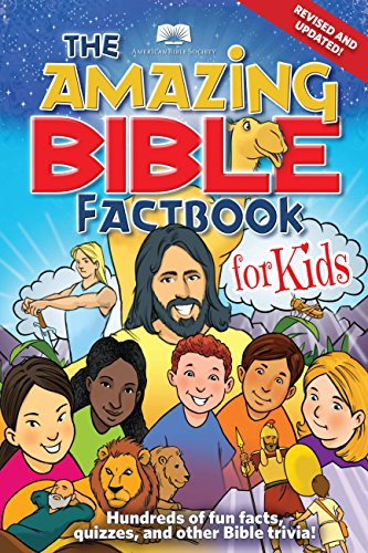 American Bible Society The Amazing Bible Factbook for Kids Revised Updated: American Bible Society