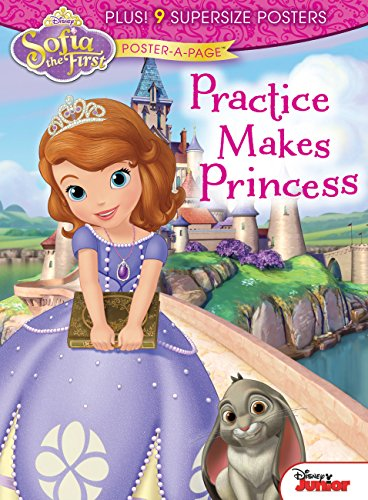 9781618933751: Disney Junior Sofia the First Poster-A-Page: Practice Makes Princess