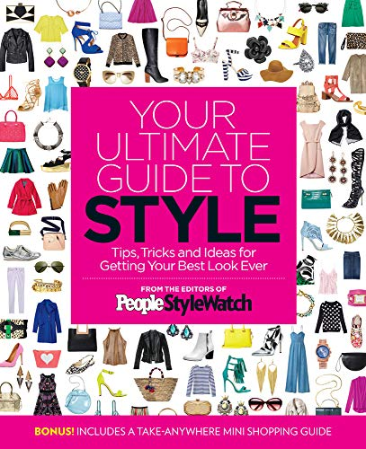 9781618933935: Your Ultimate Guide to Style: Tips, Tricks and Ideas for Getting Your Best Look Ever