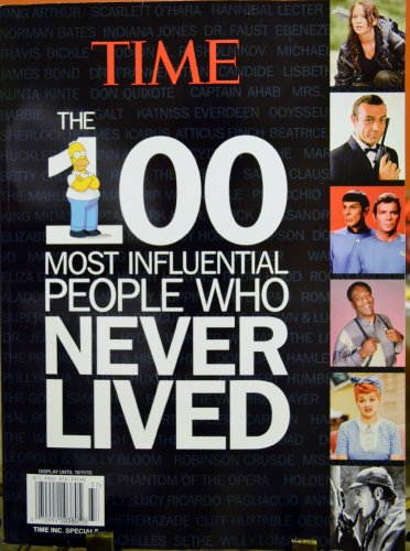 9781618936806: TIME THE 100 MOST influential people who NEVER LIVED