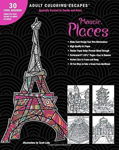 9781618946478: Adult Coloring Escapes Coloring Books for Adults - Mosaic Places Featuring 30 Stress Relieving Designs of Travel Destinations