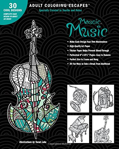 9781618946485: Adult Coloring Escapes Coloring Books for Adults - Mosaic Music Featuring 30 Stress Relieving Designs of Musical Instruments