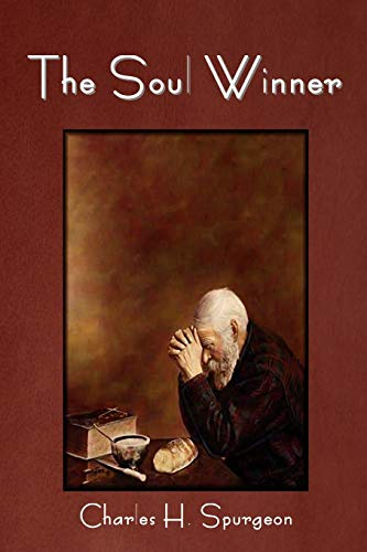 The Soul Winner (1618950177) by Charles H. Spurgeon