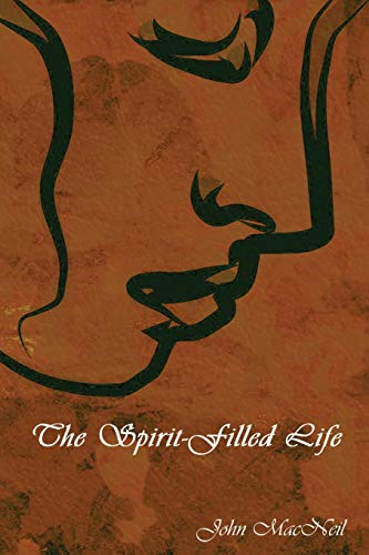 9781618950994: The Spirit-Filled Life
