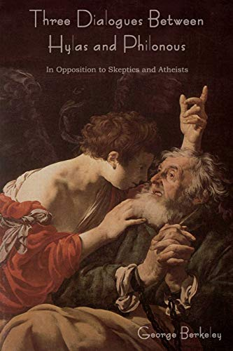 9781618951441: Three Dialogues Between Hylas and Philonous (in Opposition to Skeptics and Atheists)