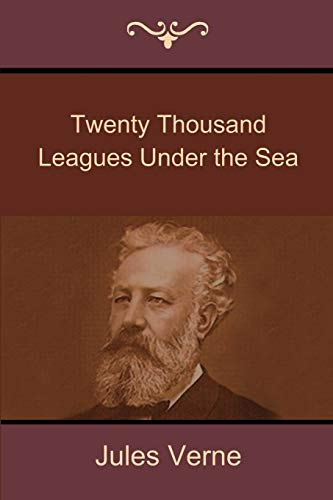 9781618951465: Twenty Thousand Leagues Under the Sea