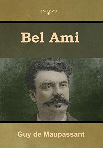 9781618956286: Bel Ami