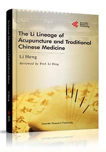 9781618963512: The Li Lineage of Acupuncture and Traditional Chinese Medicine